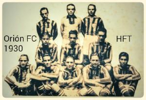 """El Orión FC en septiembre de 1930, con el refuerzo manudo de Salvador Soto """"Buroy"""" (Último a la derecha en la primera fila)."""